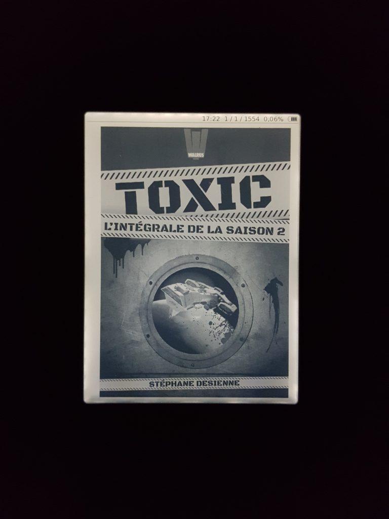 Toxic saisons 1 et 2 – Stéphane Desienne (Walrus)