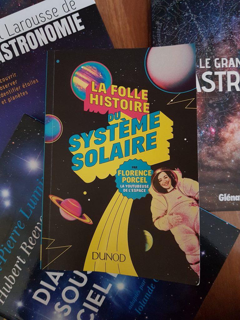 La folle histoire du système solaire – Florence Porcel (Dunod)