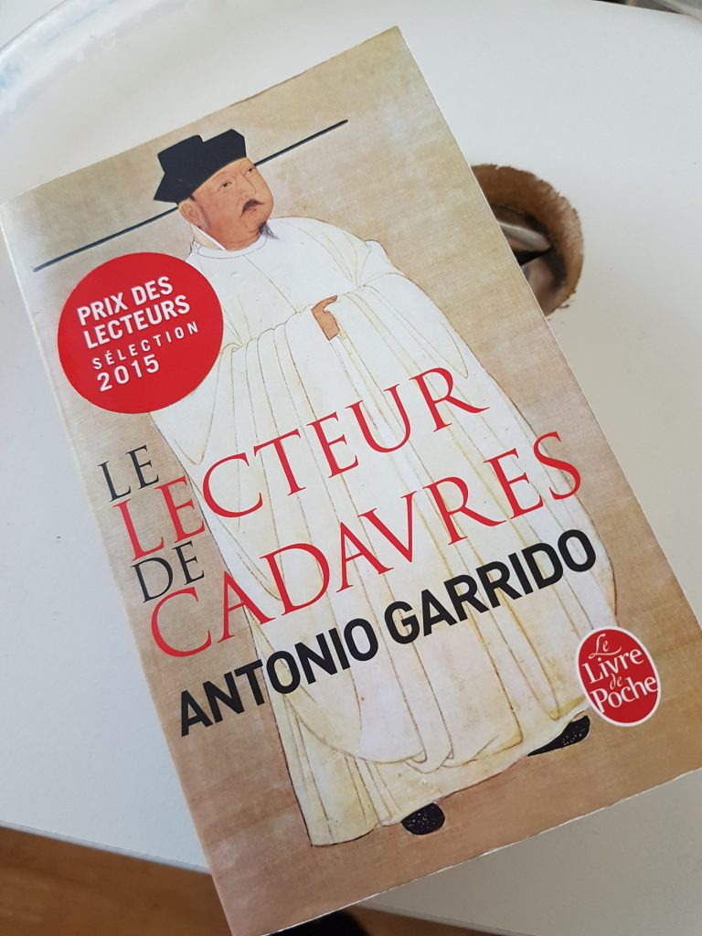 Le lecteur de cadavres – Antonio Garrido (Le livre de poche)