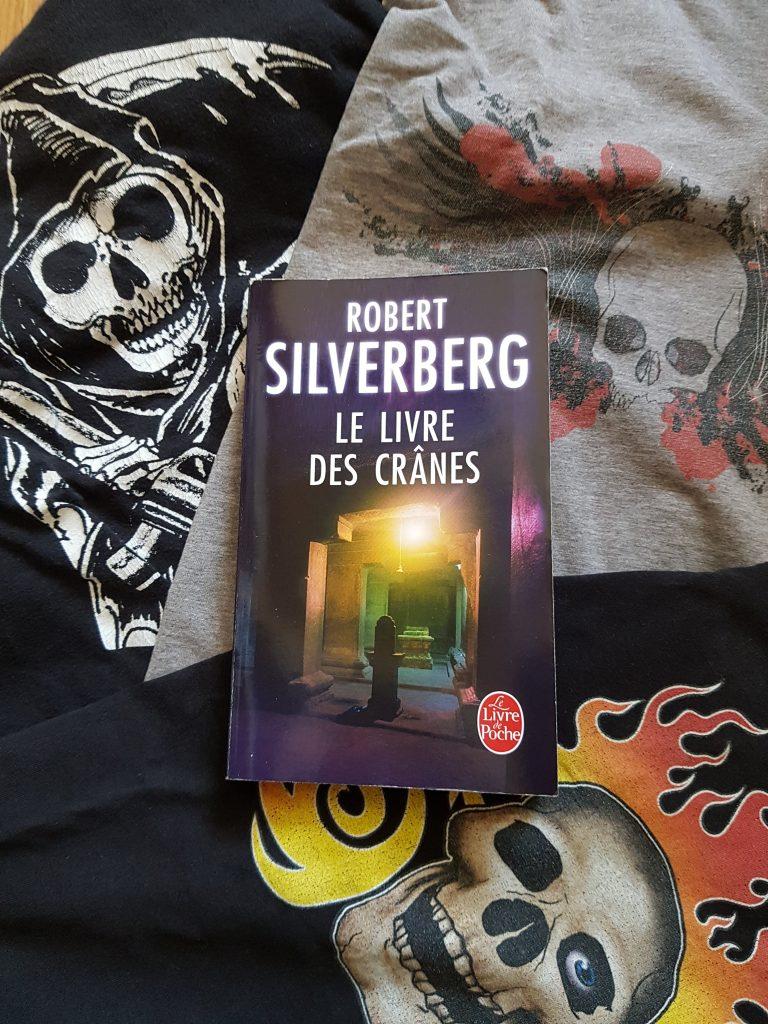 Le livre des crânes – Robert Silverberg (Le livre de Poche)