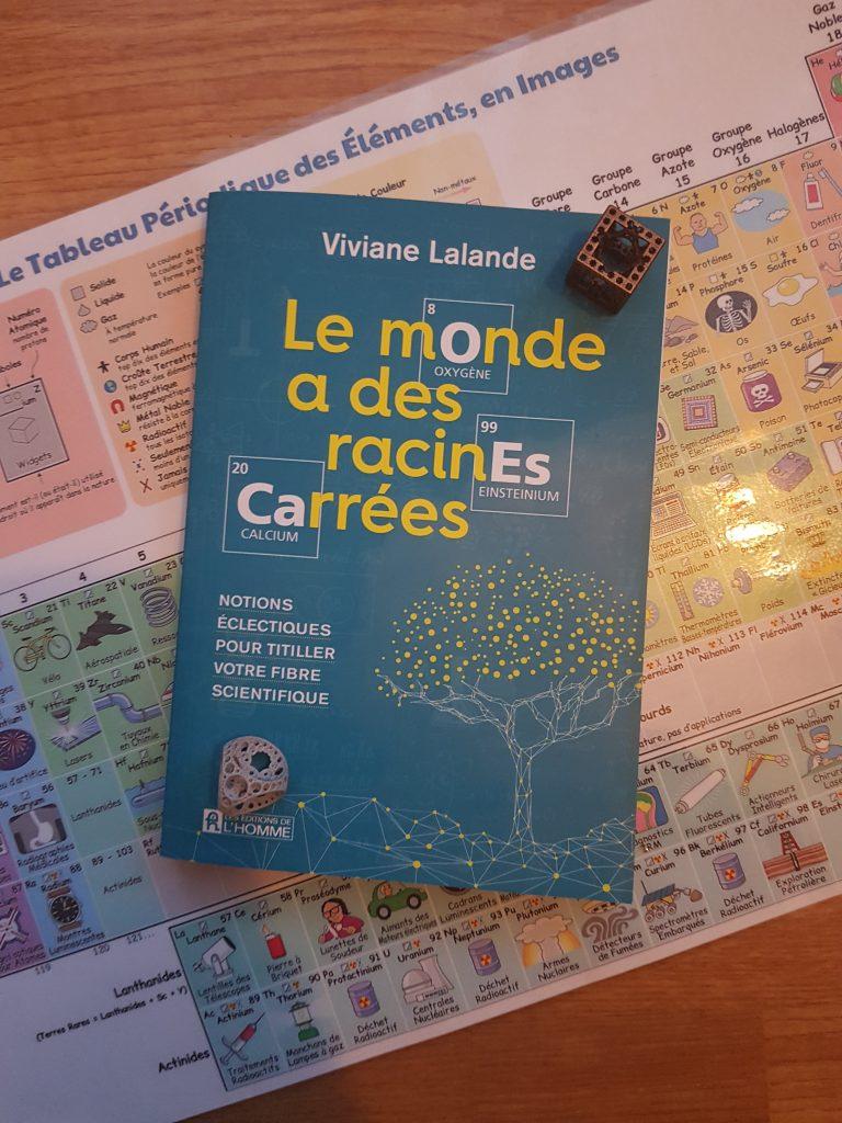 Le monde a des racines carrées – Viviane Lalande (Les Editions de l'Homme)