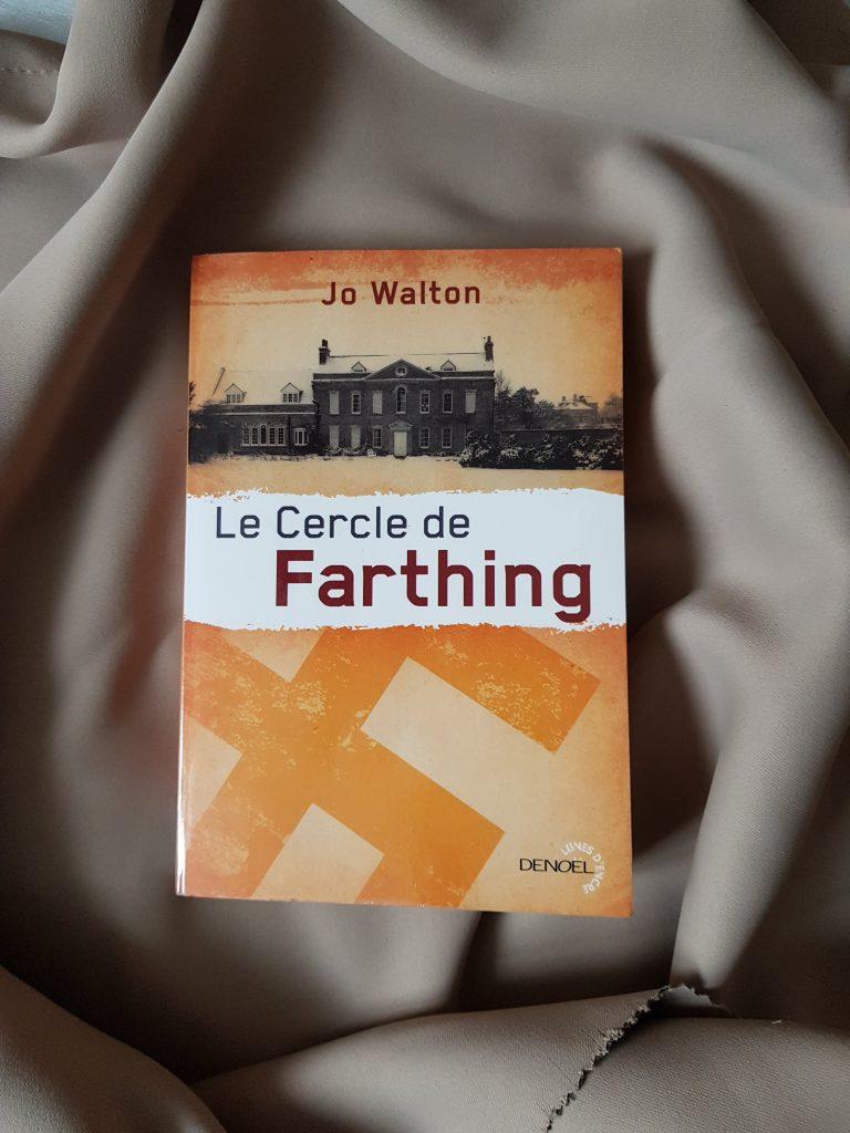 Lu – Le cercle de Farthing – Jo Walton (Denoël)